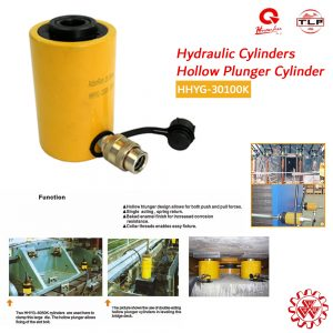 TLP HUANHU Hydraulic Hollow Plunger Cylinders HHYG30100K