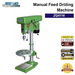 WESTLAKE Manual Feed Drillling Machine ZQ4116
